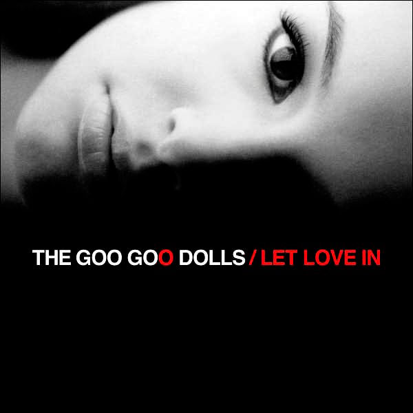 Goo Goo Dolls - Making of Let Love In