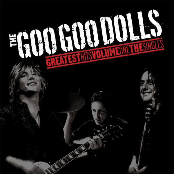 Goo Goo Dolls - Greatest Hits Volume One - Cover Photography