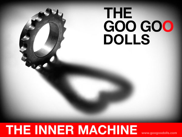 Goo Goo Dolls - Inner Machine Fan Club