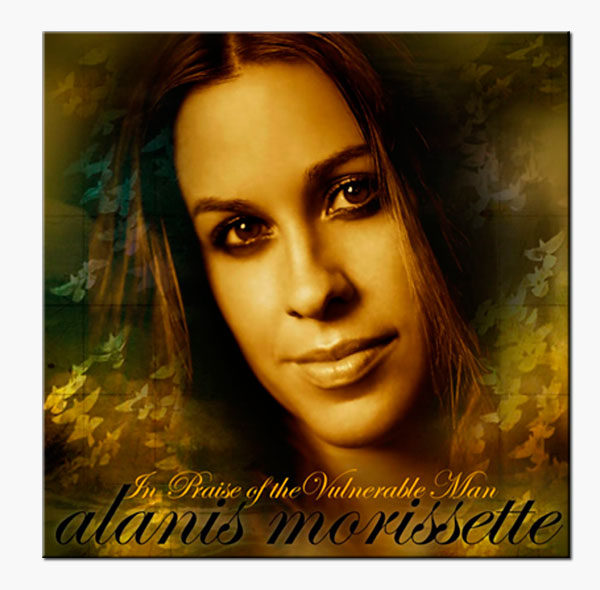 Alanis Morissette - In Praise Of The Vulnerable Man Cover Artwork